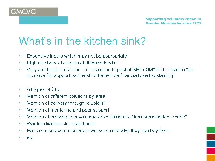 What's in the kitchen sink? • • • Expensive inputs which may not be