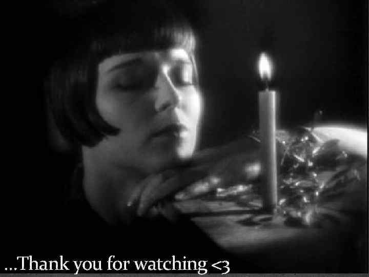 …Thank you for watching <3