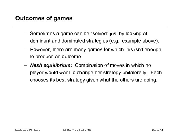 """Outcomes of games – Sometimes a game can be """"solved"""" just by looking at"""