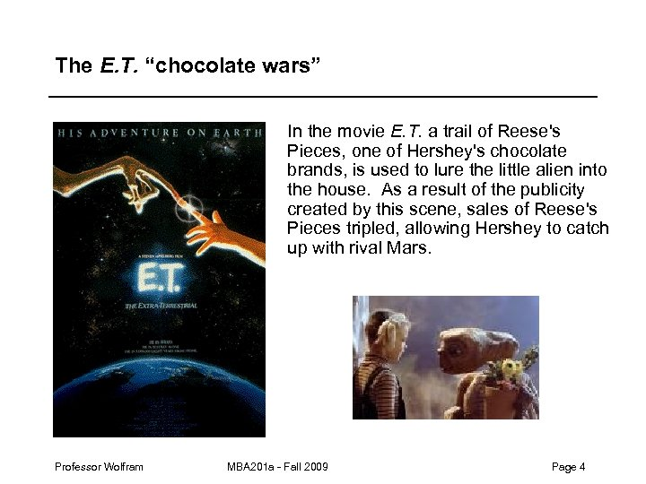 """The E. T. """"chocolate wars"""" In the movie E. T. a trail of Reese's"""