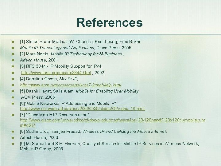 References n n n n [1] Stefan Raab, Madhavi W. Chandra, Kent Leung, Fred