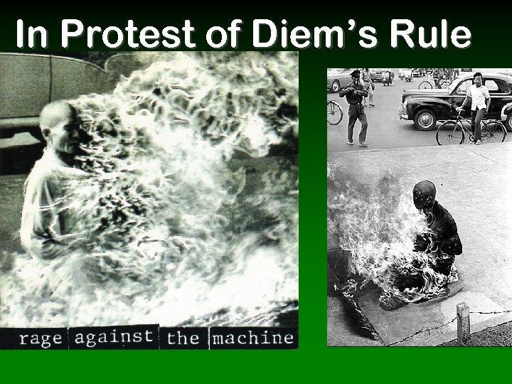 In Protest of Diem's Rule