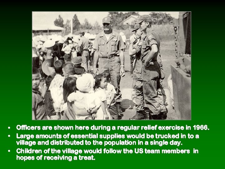 • Officers are shown here during a regular relief exercise in 1966. •