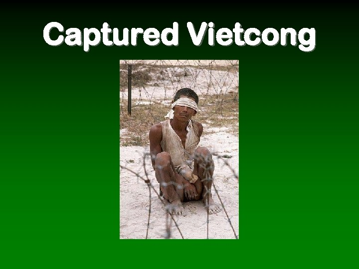 Captured Vietcong