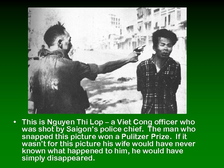 • This is Nguyen Thi Lop – a Viet Cong officer who was