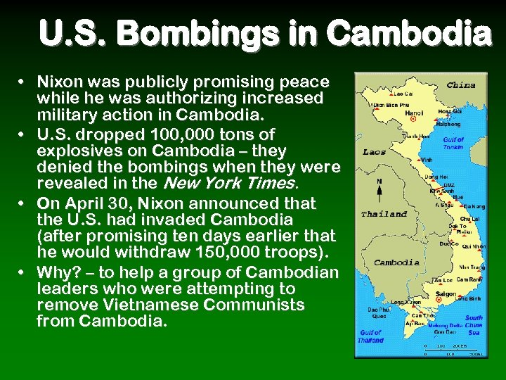 U. S. Bombings in Cambodia • Nixon was publicly promising peace while he was