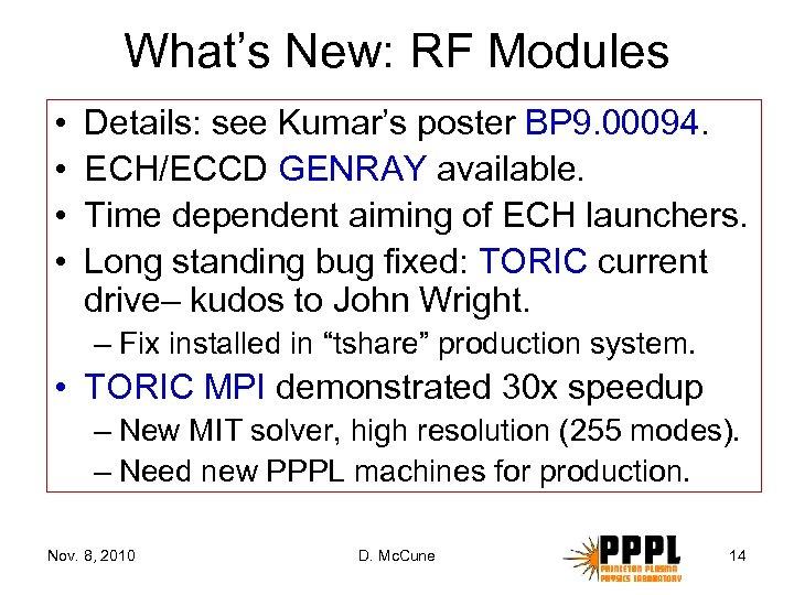 What's New: RF Modules • • Details: see Kumar's poster BP 9. 00094. ECH/ECCD