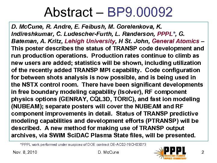 Abstract – BP 9. 00092 D. Mc. Cune, R. Andre, E. Feibush, M. Gorelenkova,