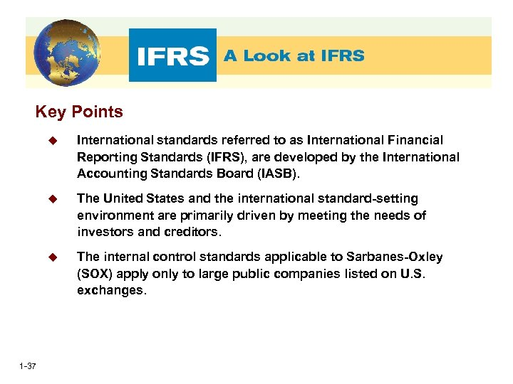 Key Points u u The United States and the international standard-setting environment are primarily