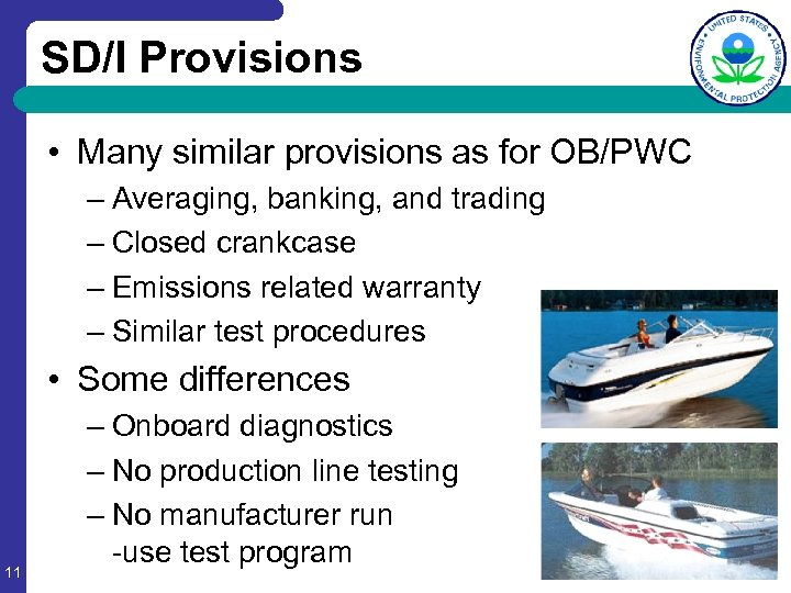 SD/I Provisions • Many similar provisions as for OB/PWC – Averaging, banking, and trading