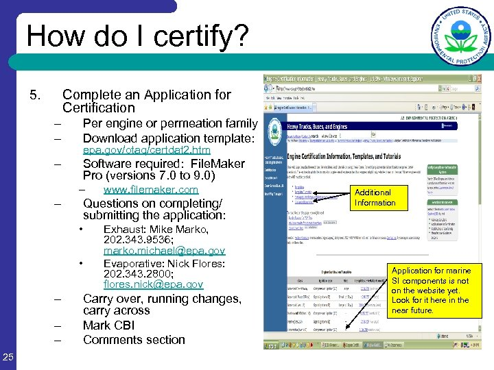 How do I certify? 5. Complete an Application for Certification – – Per engine
