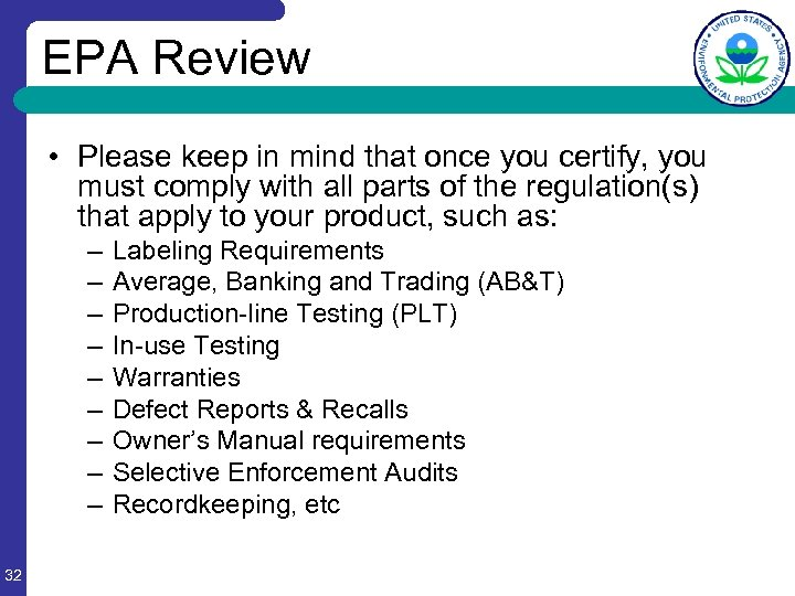 EPA Review • Please keep in mind that once you certify, you must comply