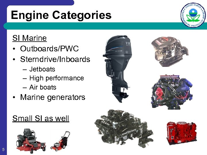 Engine Categories SI Marine • Outboards/PWC • Sterndrive/Inboards – Jetboats – High performance –