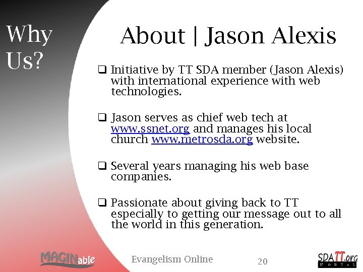 Why Us? About | Jason Alexis q Initiative by TT SDA member (Jason Alexis)