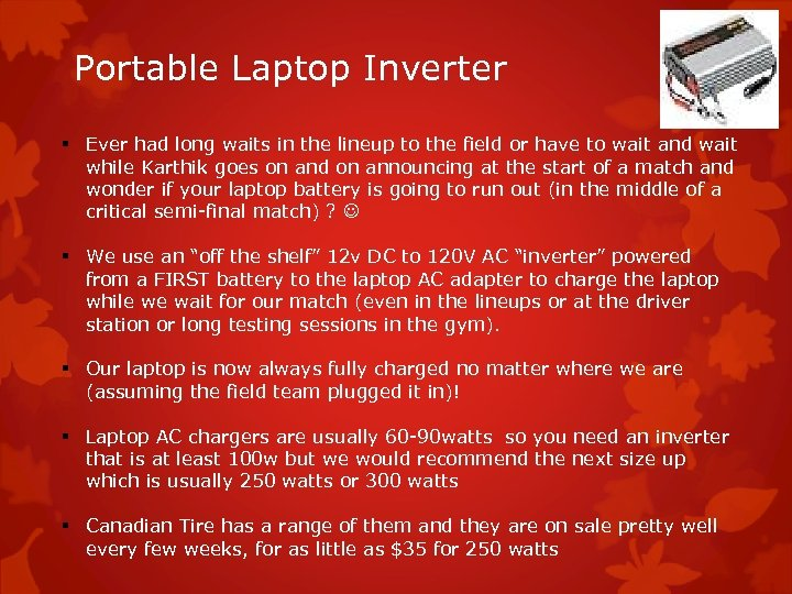 Portable Laptop Inverter § Ever had long waits in the lineup to the field