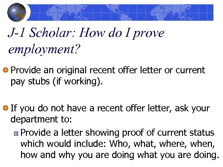J-1 Scholar: How do I prove employment? Provide an original recent offer letter or