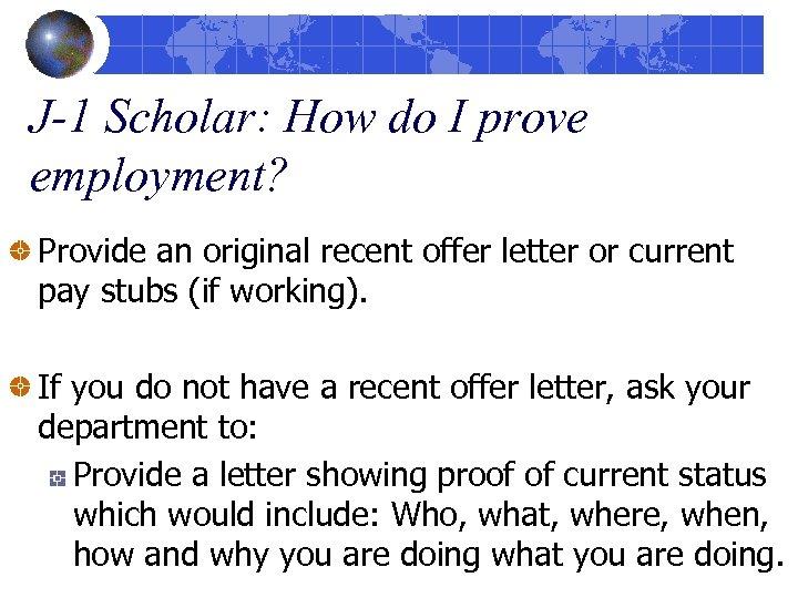 J-1 Scholar: How do I prove employment? Provide an original recent offer letter or