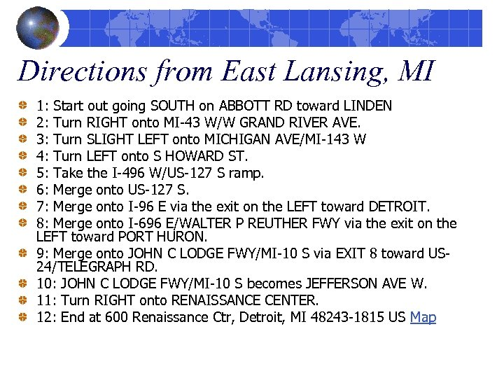 Directions from East Lansing, MI 1: Start out going SOUTH on ABBOTT RD toward