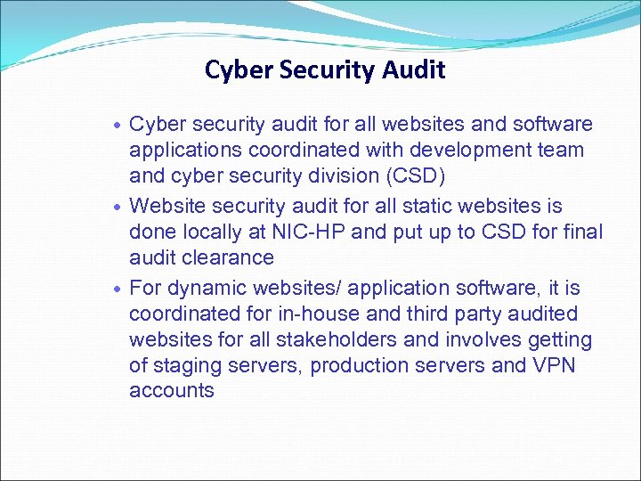 Cyber Security Audit Cyber security audit for all websites and software applications coordinated with