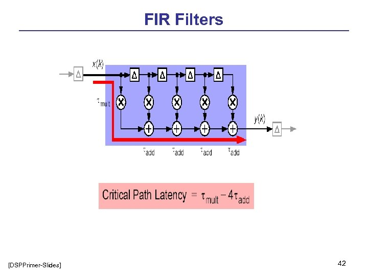 FIR Filters [DSPPrimer-Slides] 42