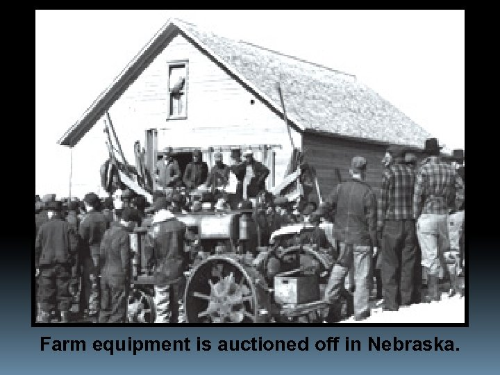 Farm equipment is auctioned off in Nebraska.