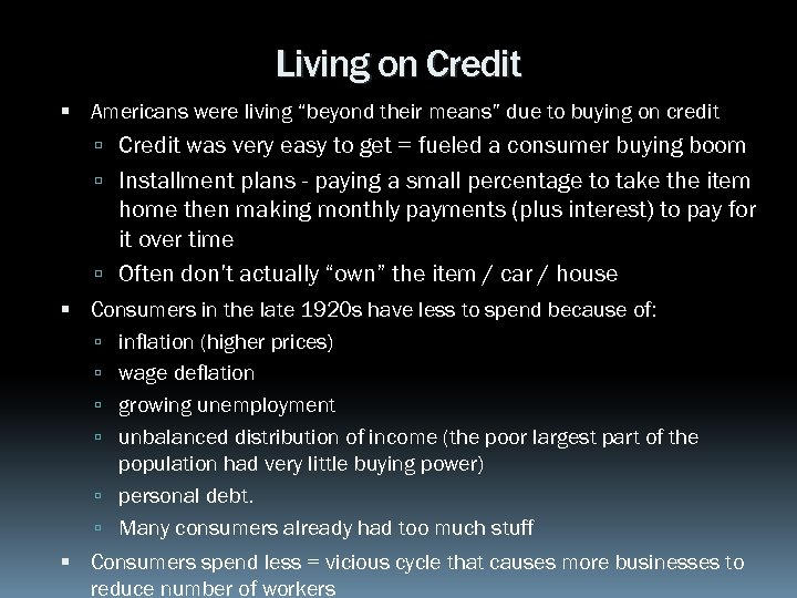 """Living on Credit Americans were living """"beyond their means"""" due to buying on credit"""