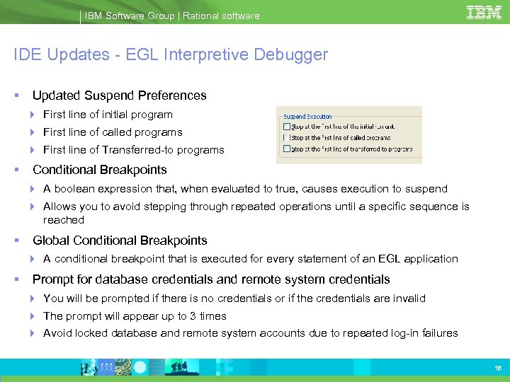 IBM Software Group | Rational software IDE Updates - EGL Interpretive Debugger Updated Suspend