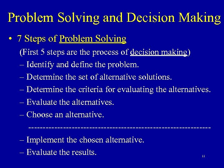 Problem Solving and Decision Making • 7 Steps of Problem Solving (First 5 steps