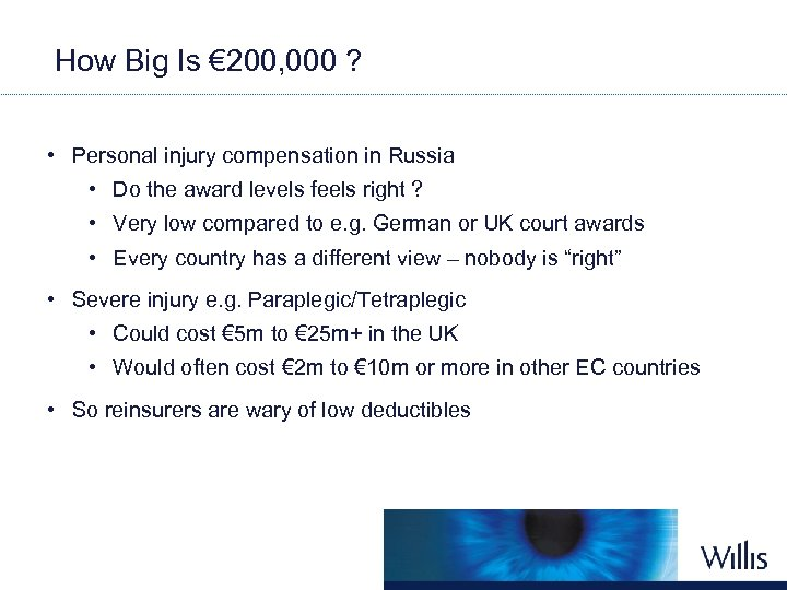 How Big Is € 200, 000 ? • Personal injury compensation in Russia •
