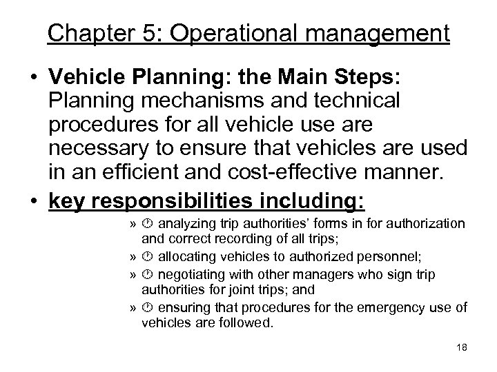 Chapter 5: Operational management • Vehicle Planning: the Main Steps: Planning mechanisms and technical