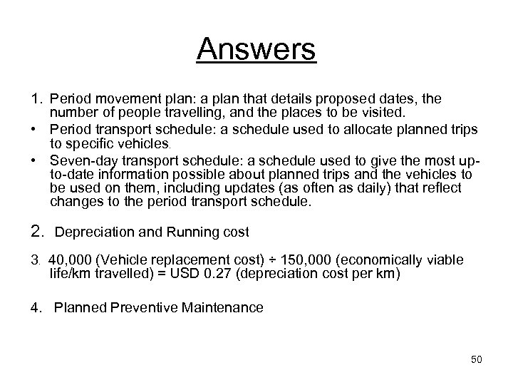 Answers 1. Period movement plan: a plan that details proposed dates, the number of