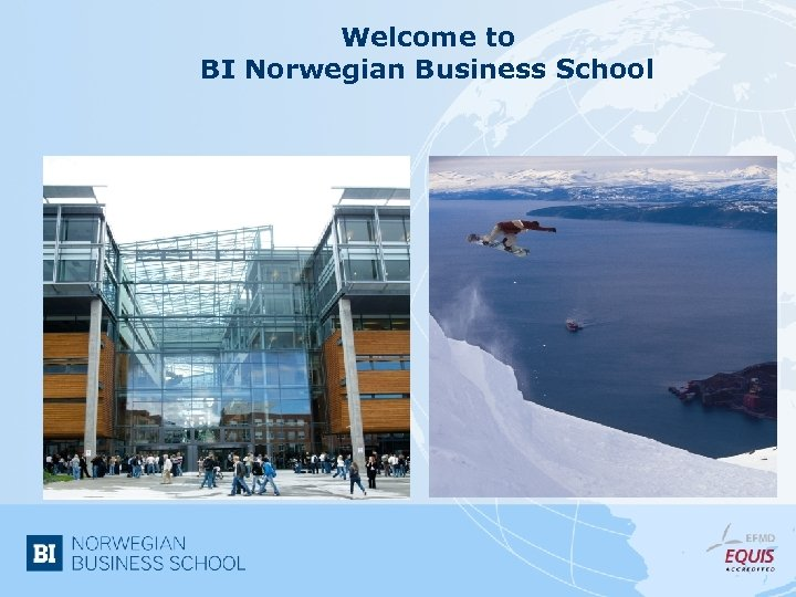 Welcome to BI Norwegian Business School
