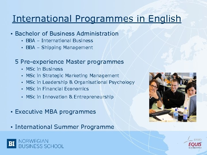 International Programmes in English • Bachelor of Business Administration • BBA – International Business