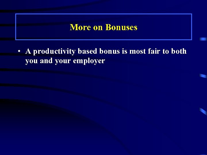 you have been selected to participate in a new bonus plan you receive a bonus based on the average c Compensation incentive plans (bonus plans) are a mechanism for rewarding hard work another approach is to include company profitability as one of the several weighted criteria in a 80% based on % of gm earned bonus 20% individual performance + commission on in-house parties of more.