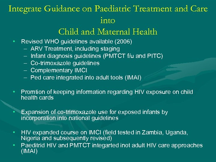 Integrate Guidance on Paediatric Treatment and Care into Child and Maternal Health • Revised