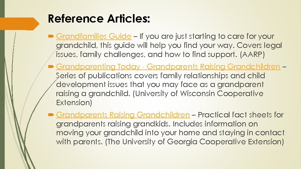 Reference Articles: Grandfamilies Guide – If you are just starting to care for your