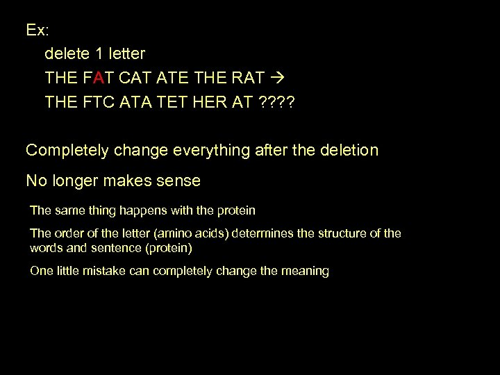 Ex: delete 1 letter THE FAT CAT ATE THE RAT THE FTC ATA TET
