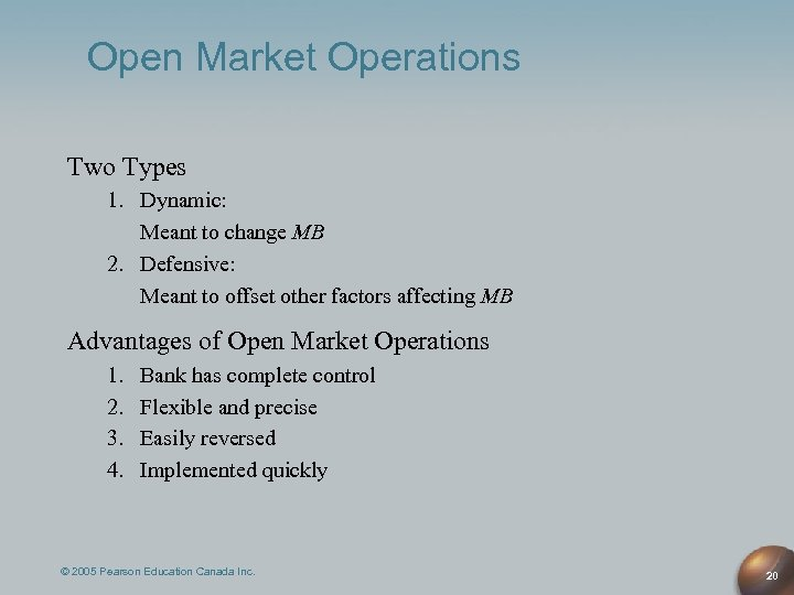 Open Market Operations Two Types 1. Dynamic: Meant to change MB 2. Defensive: Meant