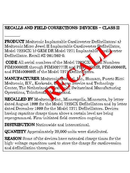RECALLS AND FIELD CORRECTIONS: DEVICES -- CLASS II ____ PRODUCT Medtronic Implantable Cardioverter Defibrillators: