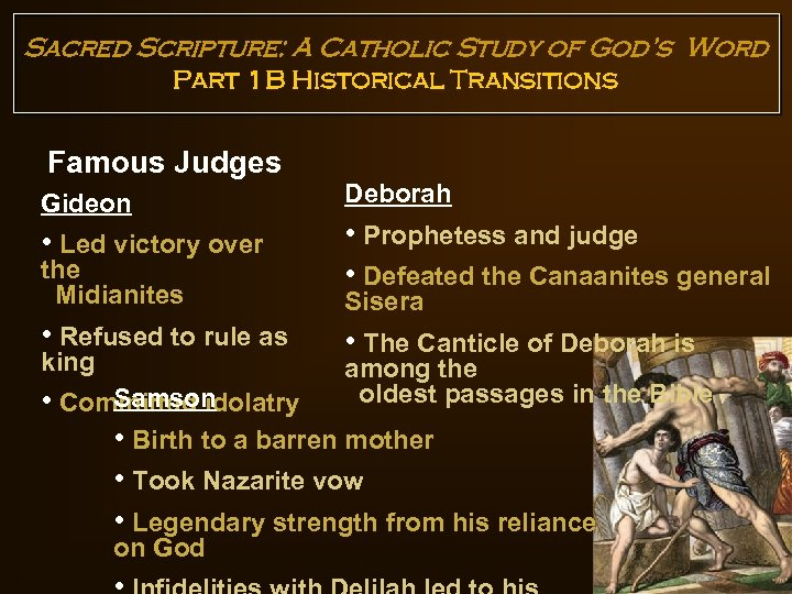 Sacred Scripture: A Catholic Study of God's Word Part 1 B Historical Transitions Famous