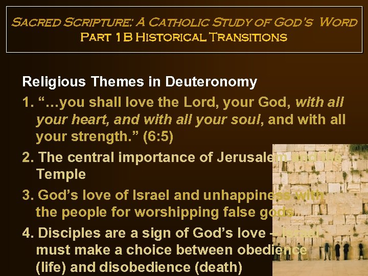 Sacred Scripture: A Catholic Study of God's Word Part 1 B Historical Transitions Religious