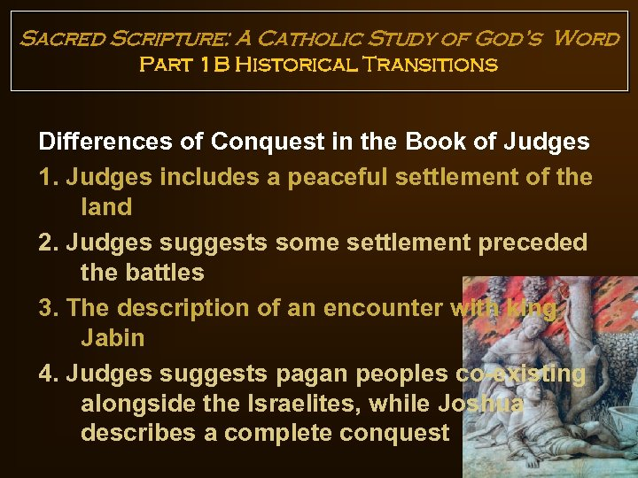 Sacred Scripture: A Catholic Study of God's Word Part 1 B Historical Transitions Differences