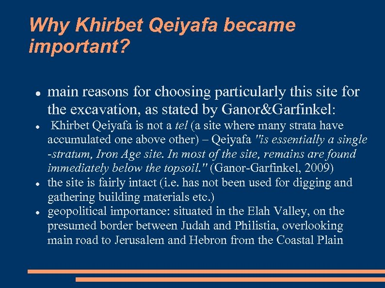 Why Khirbet Qeiyafa became important? main reasons for choosing particularly this site for the