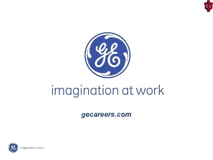 gecareers. com 20050291 -1 / 30 World-Class HR at GE