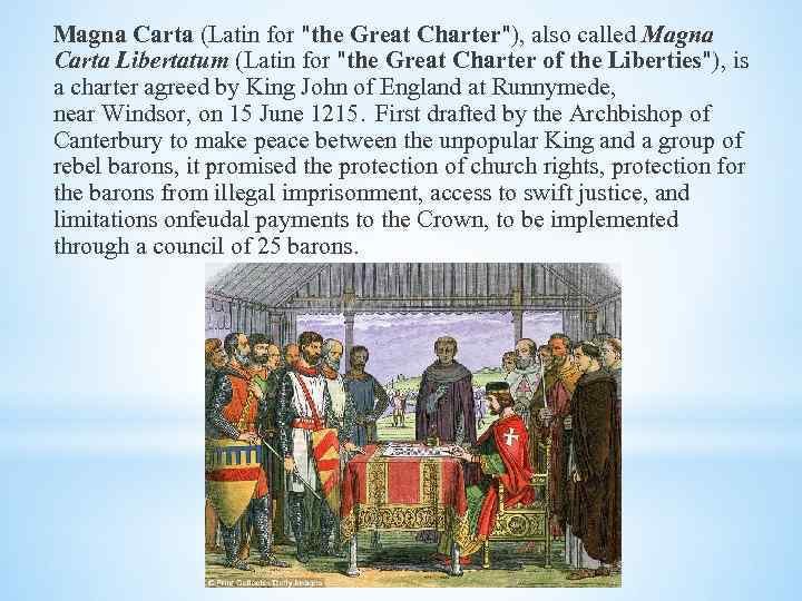 Magna Carta (Latin for