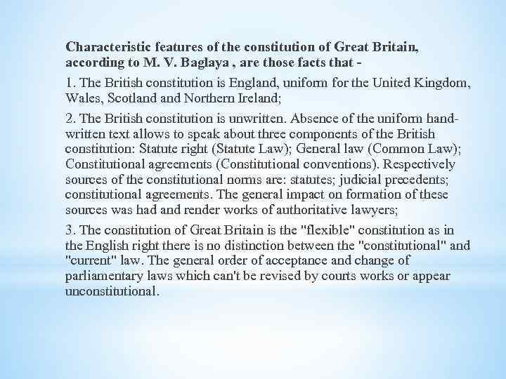 Characteristic features of the constitution of Great Britain, according to M. V. Baglaya ,
