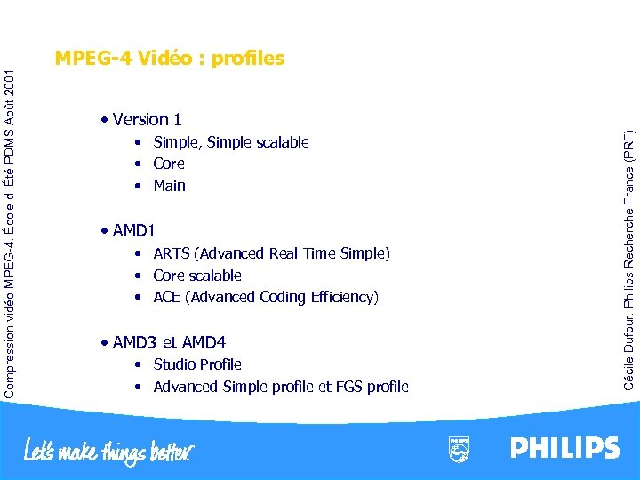 • Simple, Simple scalable • Core • Main • AMD 1 • ARTS