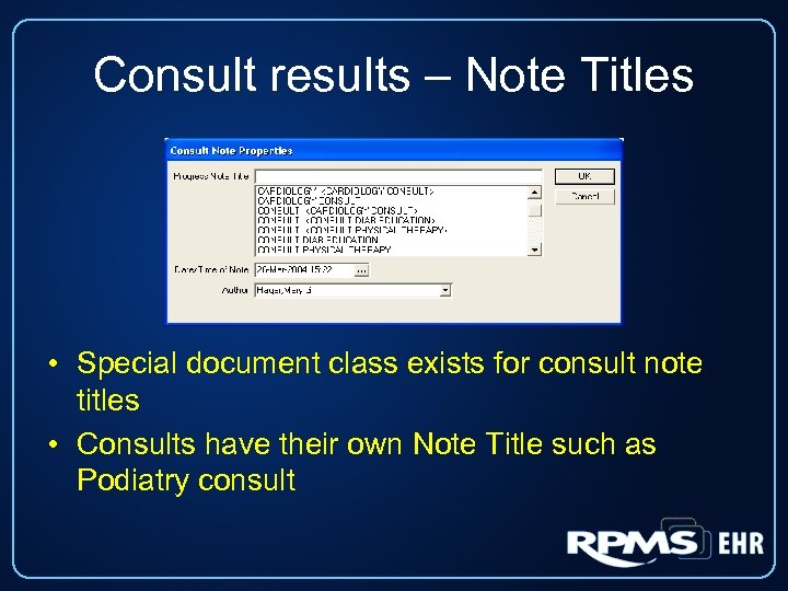 Consult results – Note Titles • Special document class exists for consult note titles
