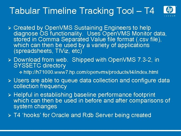 Tabular Timeline Tracking Tool – T 4 Ø Ø Created by Open. VMS Sustaining