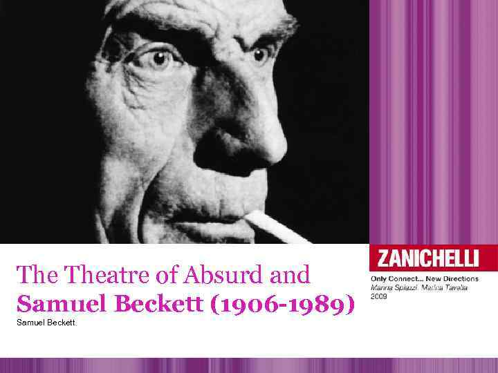 the theatre of the absurd and 05122016 in this paper, my aim is to give a brief introduction of existentialism and to show how the theatre of the absurd has derived from and is in.